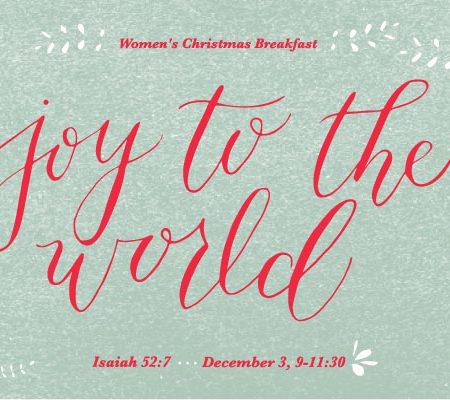 Joy to the World: Women's Christmas Breakfast 2016