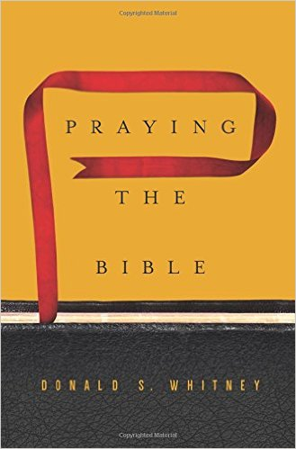 Recommended Resources: Praying the Bible