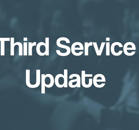 Third Service Update