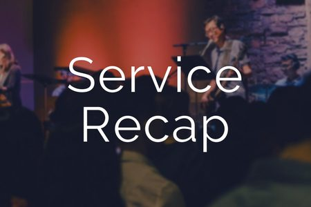 Service Recap: September 2, 2018