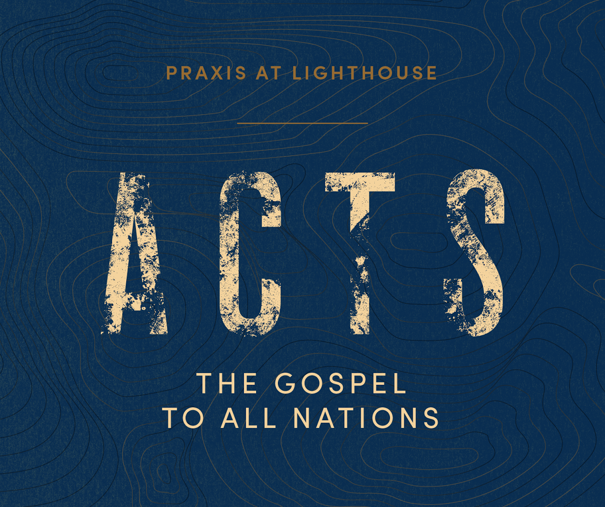 The Gospel to All Nations (Acts 1)