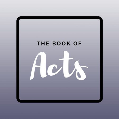 The Book of Acts – Session 36