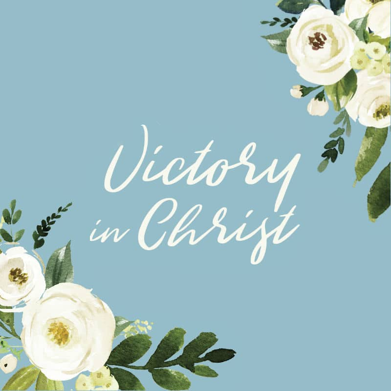 Victory in Christ Over Discontentment