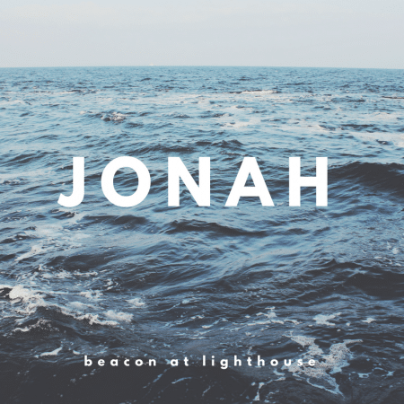 A Merciful and Compassionate God (Jonah 4)