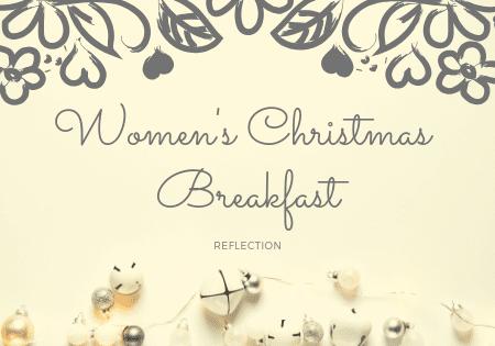 Reflection: Women's Christmas Breakfast
