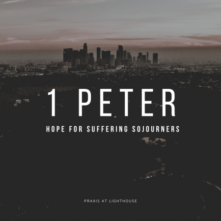 Hope for Suffering Sojourners (1 Peter 1:1-5)