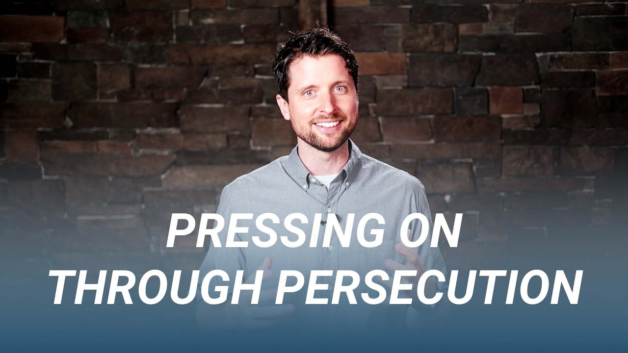 Pressing On Through Persecution