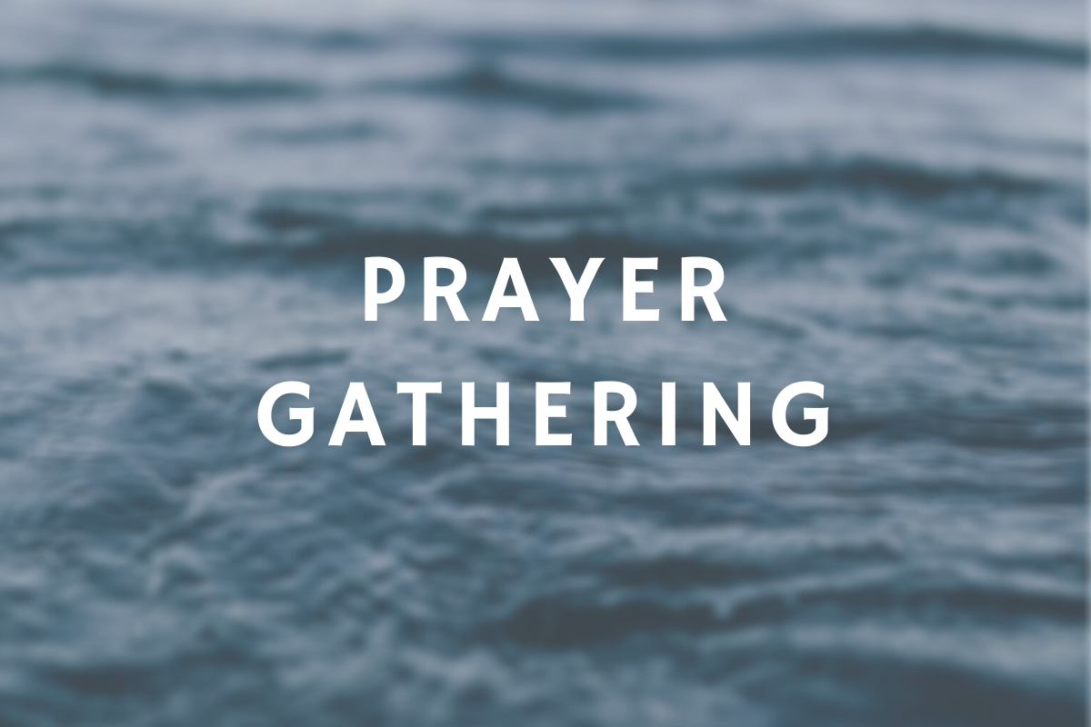 Monthly Prayer Gathering