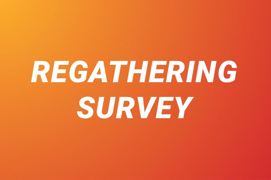 Regathering Survey